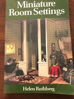 1978 Miniature Room Settings Book Dollhouse Helen Ruthberg