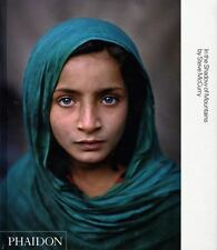 Steve Mccurry: In the Shadow of Mountains [Inscribed by Author]
