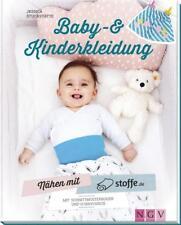 Nähen mit stoffe.de - Baby- und Kinderkleidung von Jessica Stuckstätte (2017, Gebundene Ausgabe)