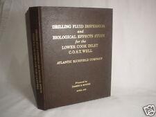 DRILLING FLUID DISPERSION Cook Inlet Alaska Oil Field Petroleum Industry Book