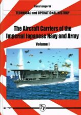 The Aircraft Carriers of the Imperial Japanese Navy and Army, Volume 1