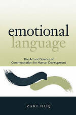 Emotional Language: The Art and Science of Communication for Human Development