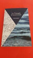 Le triangle d'incertitude -Pierre Brunet - Calmann Levy