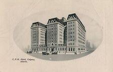 POSTCARD  CANADA  Calgary  CPR  Hotel