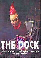 THE DOCK Rave Flyer Flyers A4 year Unknown Stanley Dock Regent Rd Liverpool Rare