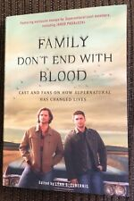 Family Don't End With Blood chapter book from cast & fans of Supernatural
