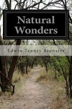 NATURAL WONDERS - BREWSTER, EDWIN TENNEY - NEW PAPERBACK BOOK
