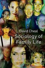 USED (GD) Sociology of Family Life by David Cheal