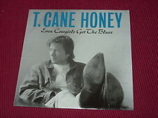 """T. Cane Honey:  Even Cowgirls Get The Blues  UK   EX+   7"""""""