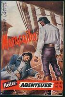 Kelter Abenteuer Nr.82 von 1957 - TOP Z1 ABENTEUER ROMANHEFT Mario Carrol