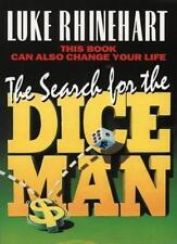 The Search for the Dice Man,Luke Rhinehart- 9780586215159