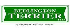 BEDLINGTON TERRIER DOG ALUMINUM STREET SIGN  Free shipping