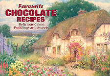 Favourite Chocolate Recipes: Delicious Cakes, Puddings and Sweets by J Salmon Lt