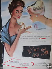 PUBLICITÉ 1956 COLECTION DE BIJOUX ORIA - R.BLONDE - ADVERTISING