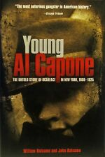 Young Al Capone - The Untold Story of Scarface in New York, 1899-1925 - HC w/DJ