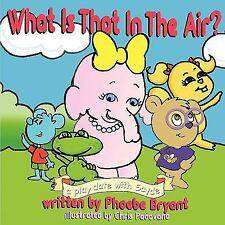What Is That in the Air?: A Play Date with Sayde (Paperback or Softback)