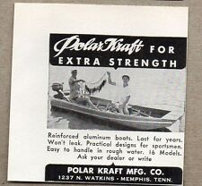 1956 Print Ad Polar Kraft Reinforced Aluminum Boats Memphis,TN