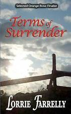 NEW Terms of Surrender by Lorrie Farrelly