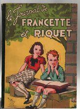 Le Journal de Francette et Riquet. Touret 1946, reliure de 4 n°. Melliès, Piêt