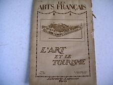 LES ARTS FRANCAIS le tourisme revue n° 32 - 19 gravures dont 3 HT 1919