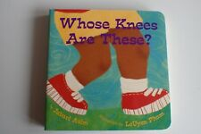 EUC - Whose Knees Are These? Board Book