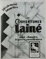 PUBLICITÉ DE PRESSE 1929 LES COUVERTURES LAINÉ SONT CHAUDES LÉGÈRES MOËLLEUSES