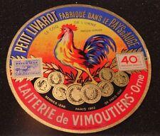 Ancienne étiquette de fromage Petit Livarot le coq à Vimoutiers Orne  NEW01