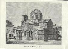 Stampa antica ATENE ATHINA Chiesa San Teodoro Greece 1881 Old antique print
