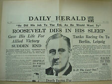 DAILY HERALD WWII NEWSPAPER APRIL 13th 1945 ROOSEVELT DIES IN HIS SLEEP