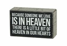Someone We Love in Heaven Bereavement Sign - Primitives By Kathy - Box Sign - Sy