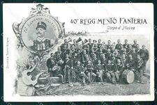 Militari Reggimentali 40º Reggimento Fanteria Corpo di Musica cartolina XF4885