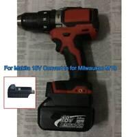 Battery Adapter for Makita 18V Li-ion Convert to for Milwaukee M18 18V 20V Tool