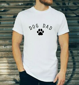 Dog Dad - Men's T Shirt Novelty Dog lovers Gift Funny T-shirt Top