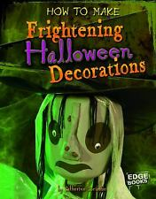 How to Make Frightening Halloween Decorations by Ipcizade, Catherine