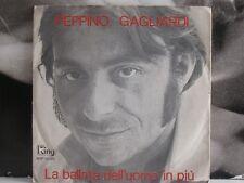 """PEPPINO GAGLIARDI - PASSERA' / LA BALLATA DELL'UOMO IN PIU' 45 GIRI 7"""""""