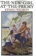 ETHEL TALBOT:-  The New Girl at the Priory