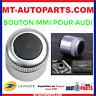 Pour AUDI A6 C6 4F S6 A8 S8 D3 4E Q7 07-09 volume bouton pommeau MMI multimédia