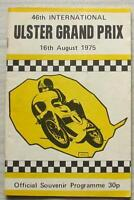 ULSTER GRAND PRIX 16 Aug 1975 MOTOR CYCLE RACE Official Programme