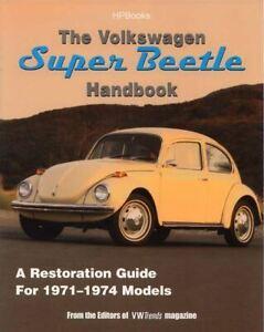 Volkswagen Super Beetle Restoration Guide Handbook 1971 72 73 74