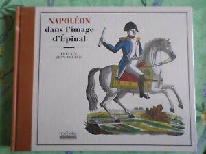 Livre Broché Napoléon dans l'image d'Epinal neuf sous blister, éds Hoëbeke