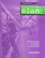 Élan: Part 1: Students' Book 1: Students' Book Pt.1 (French AS),Danièle Bourdai