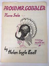 Proud Mr. Gobbler piano solo by Helen Ingle Ezell