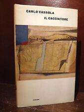 EINAUDI - CARLO CASSOLA : IL CACCIATORE - 1964 Prima Edizione romanzo caccia