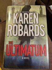 The Ultimatum by Karen Robards: Hardback with DJ
