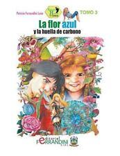 Colección Huella de Carbono: La Flor Azul y la Huella de Carbono by Patricia...