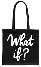 Quotable 'What if?' - Beautiful quotes - beautiful designs on Tote Bags & more!
