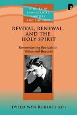 (Good)-Revival, Renewal, and the Holy Spirit (Studies in Evangelical History & T