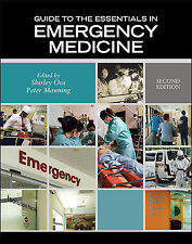Guide to the Essentials in Emergency Medicine by Shirley Ooi and Peter Manning