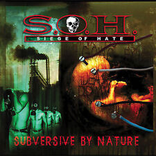 S.O.H. (SIEGE OF HATE) - Subversive by Nature CD 2005 Candlelight Records SEALED