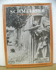 The Schmeisser Submachine Gun by Chris Ellis & Peter Chamberlain 1999 HB/DJ